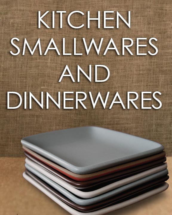Kitchen Smallware and Dinnerwares