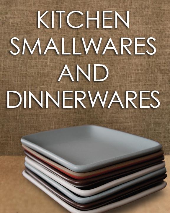 Kitchen Smallware and Dinnerwares